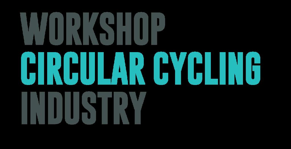 Workshop Circular Cycling Industry